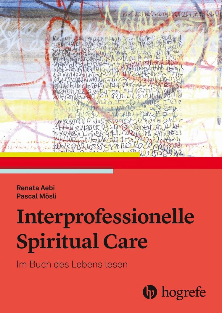 Interprofessionelle Spiritual Care