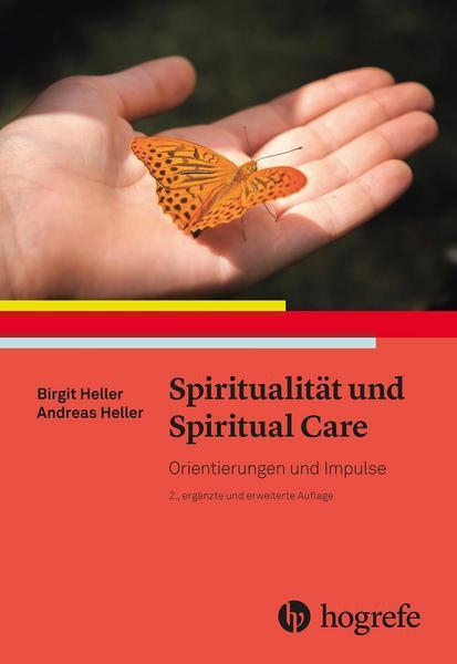 Spiritualität und Spiritual Care
