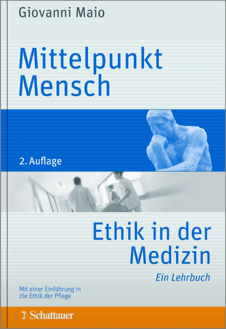 Mittelpunkt Mensch - Ethik in der Medizin